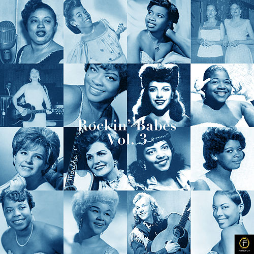 Rockin' Babes, Vol. 3: Mine, All Mine de Various Artists