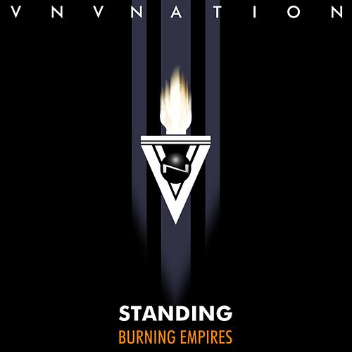 Standing / Burning Empires de VNV Nation
