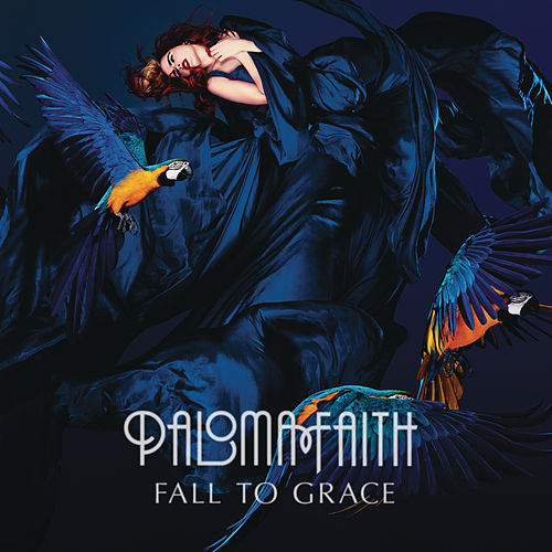 Fall To Grace (Deluxe) fra Paloma Faith