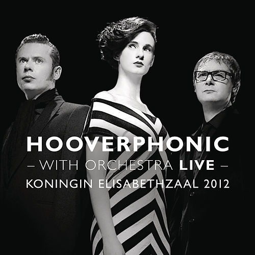 With Orchestra Live de Hooverphonic