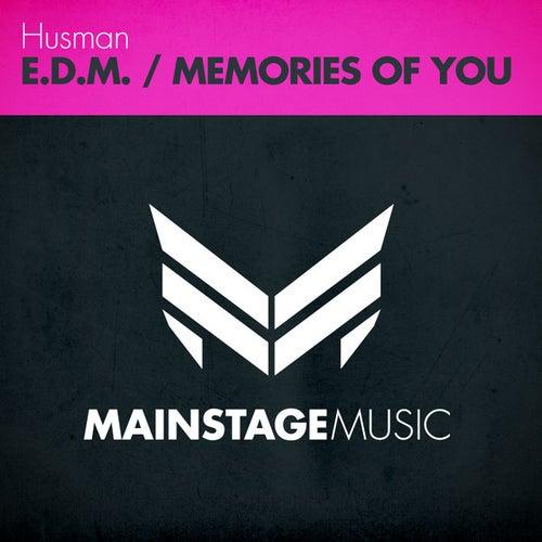 E.D.M. / Memories Of You van Husman