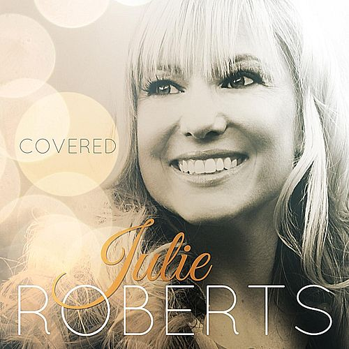 Covered by Julie Roberts