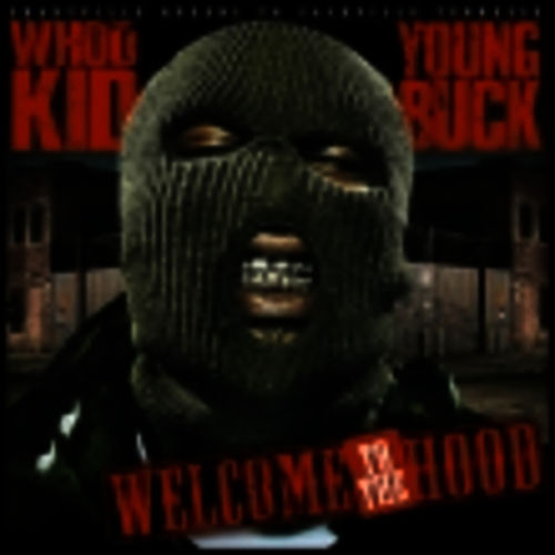 Welcome to the Hood de Young Buck