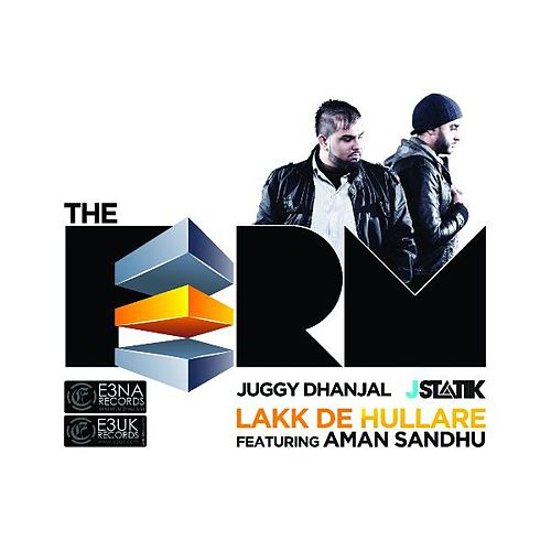 Lakk De Hullare (feat. Aman Sandhu) by The Firm