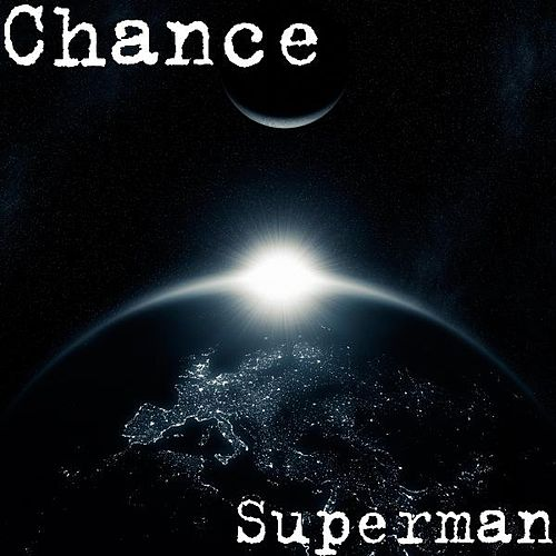 Superman by Chance