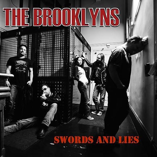 Swords and Lies by The Brooklyns