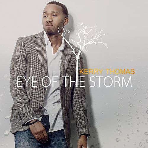 Eye of the Storm by Kerry Thomas