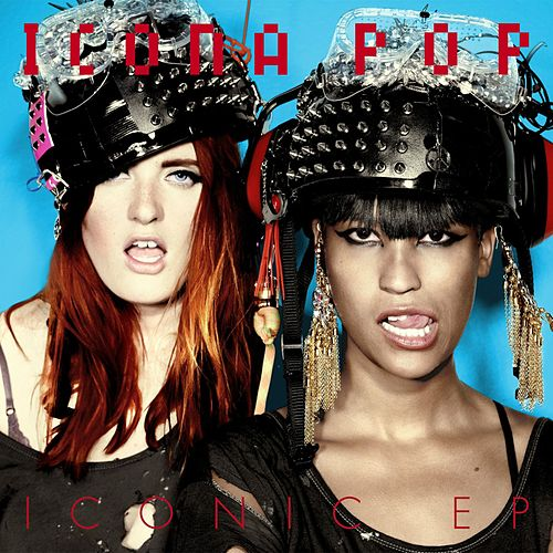 Iconic EP by Icona Pop