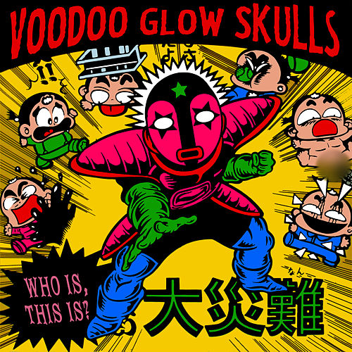 Who Is, This Is? de Voodoo Glow Skulls