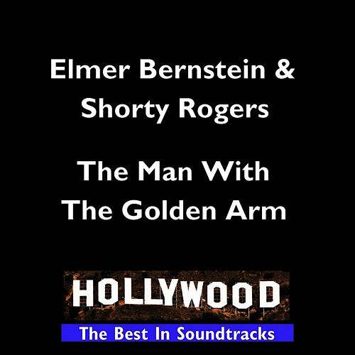 Hollywood - Man With The Golden Arm von Elmer Bernstein