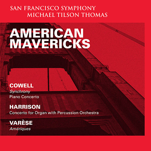 American Mavericks de San Francisco Symphony