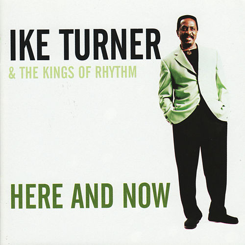 Here And Now de Ike Turner