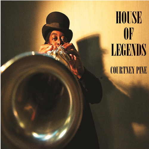 House of Legends van Courtney Pine