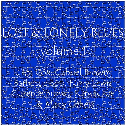 Lost & Lonely Blues Vol 1 by Various Artists