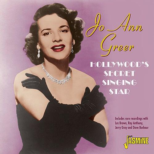 Hollywood's Secret Singing Star von Jo Ann Greer