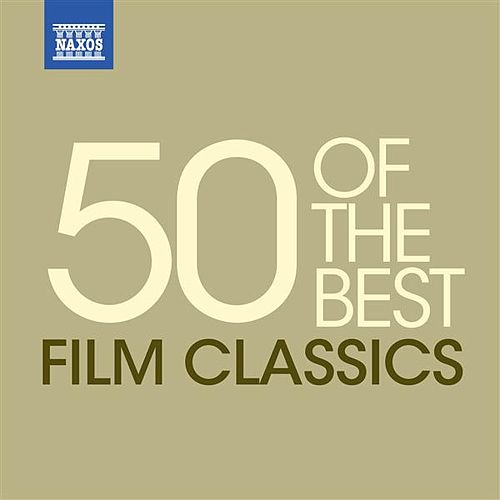 Classical Music: 50 of the Best Film Classics di Various Artists