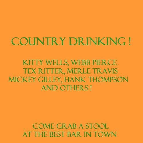 Country Drinking by Various Artists