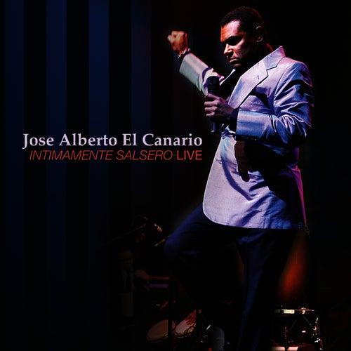Intimamente Salsero LIVE de Jose Alberto ''El canario''