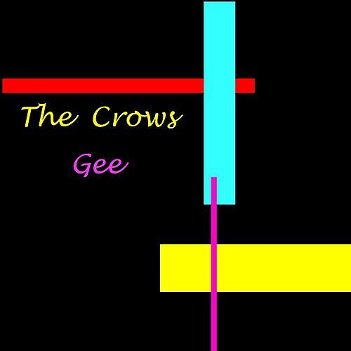 Gee by The Crows