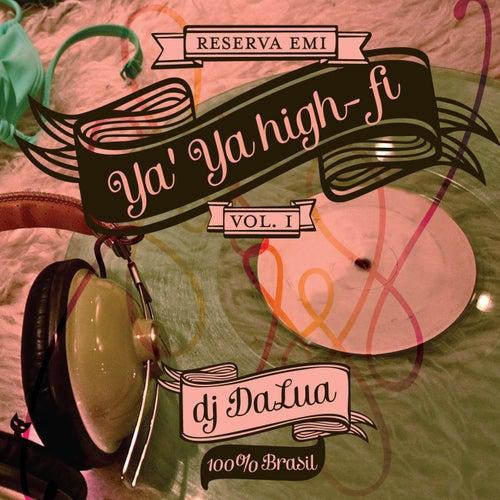 Ya'Ya High-fi Vol. 1 de Cast of 'Ya Ya High-fi'