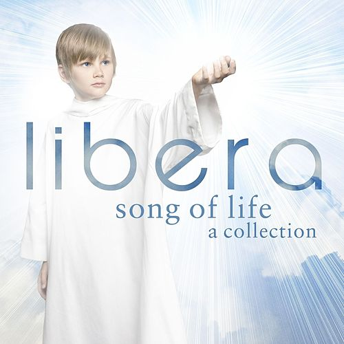 Song of Life – A Collection de Libera