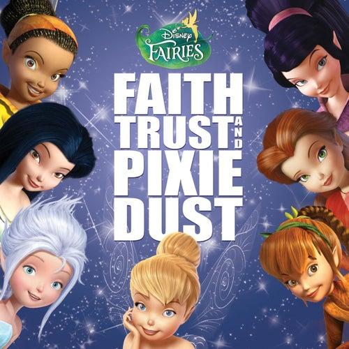 Disney Fairies: Faith, Trust and Pixie Dust von Various Artists