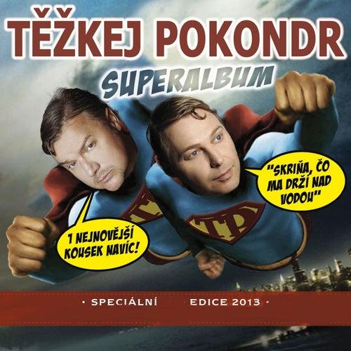 Superalbum/ rozsirena verze by Tezkej Pokondr