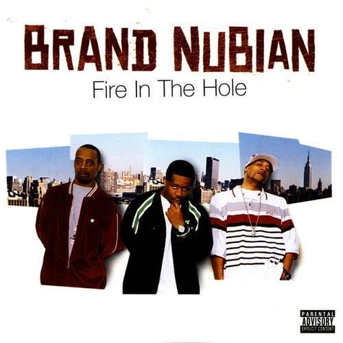 Fire In The Hole de Brand Nubian