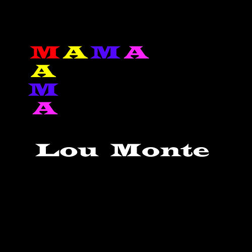Mama by Lou Monte