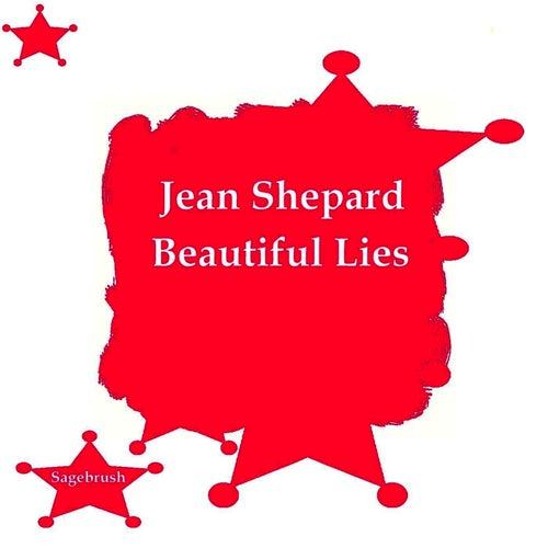 Beautiful Lies by Jean Shepard