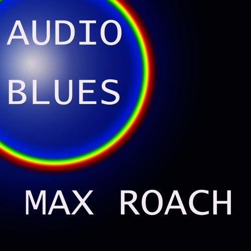 Audio Blues de Max Roach