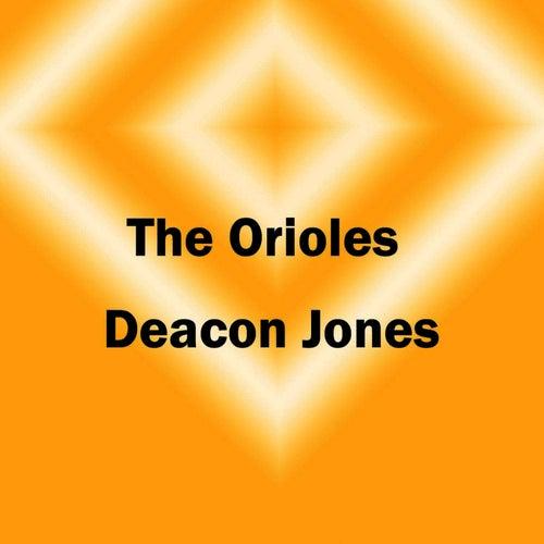 Deacon Jones von The Orioles