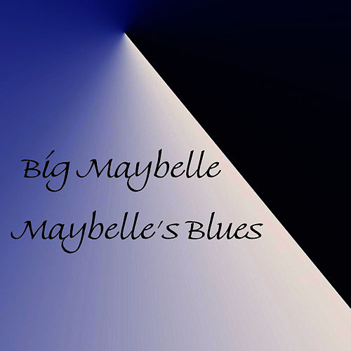 Maybelle's Blues fra Big Maybelle