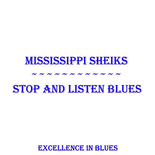 Stop And Listen Blues by Mississippi Sheiks