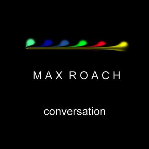 Conversation de Max Roach