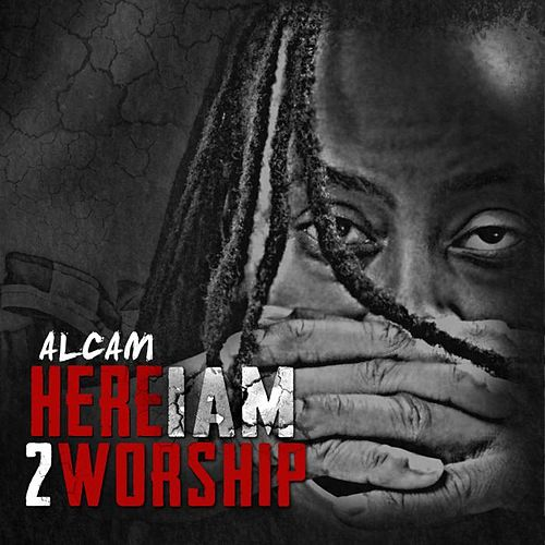 Here I Am 2 Worship by Alcam