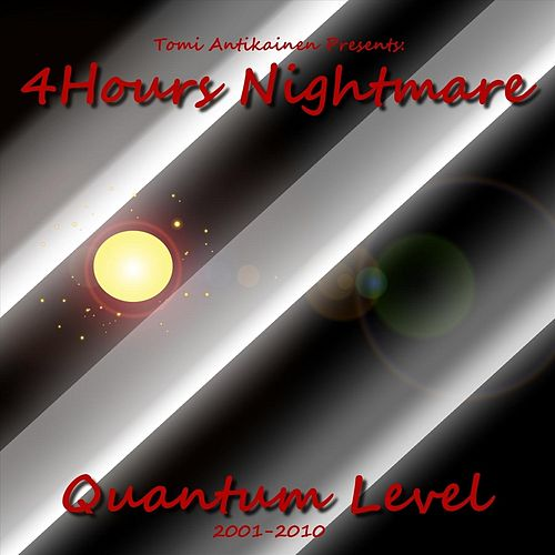 4hours Nightmare by Quantum Level