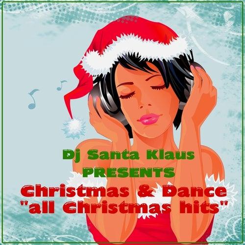 Christmas and Dance (All Christmas Hits) von Dj Santa Klaus