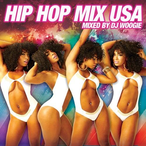 Hip Hop Mix USA [Continuous Mix by DJ Woogie] von Various Artists