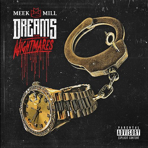 Dreams and Nightmares von Meek Mill