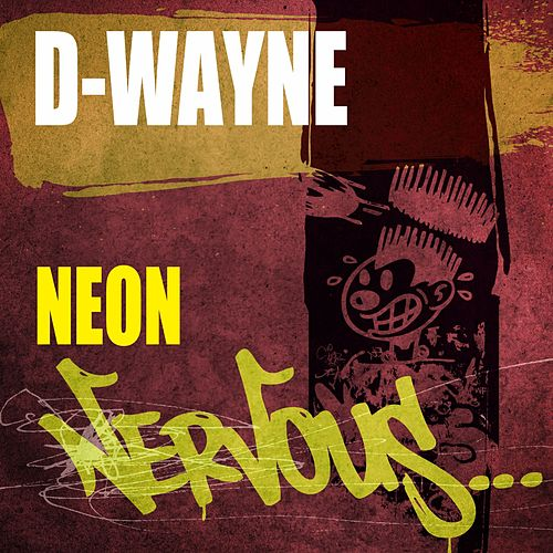 Neon by D-Wayne