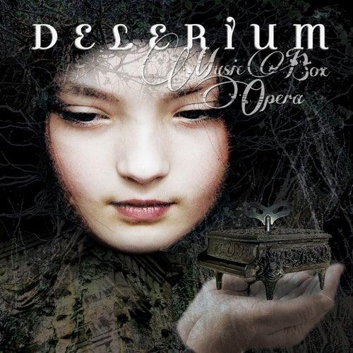 Music Box Opera by Delerium