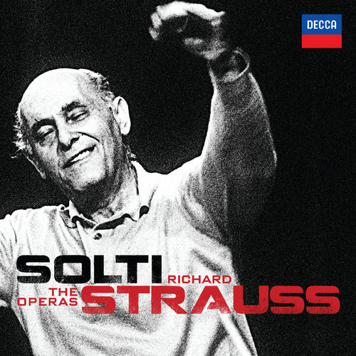 Solti - Richard Strauss - The Operas by Sir Georg Solti