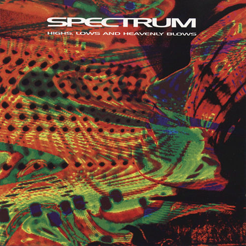 Highs, Lows And Heavenly Blows de Spectrum