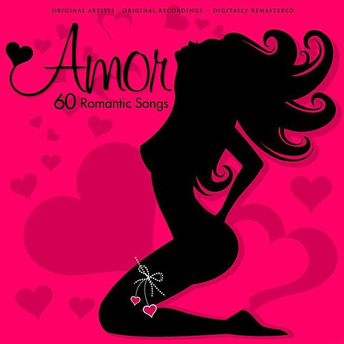 Amor 60 Romantic Songs by Various Artists