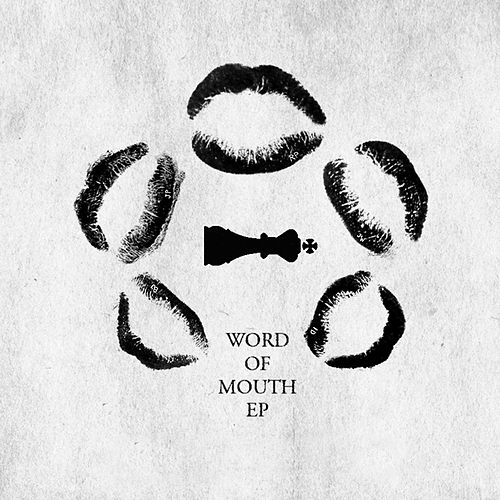 Word of Mouth by To Kill A King