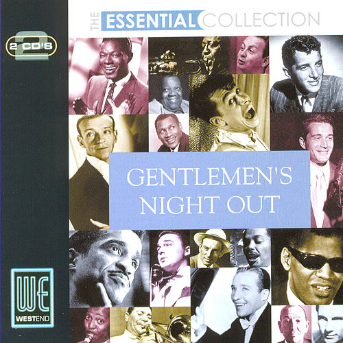 Gentlemens Night Out: The Essential Collection (Digitally Remastered) de Various Artists