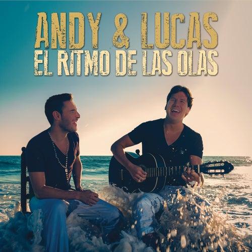 El Ritmo De Las Olas de Andy & Lucas