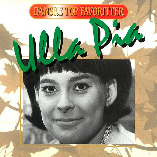 Danske Top Favoritter de Ulla Pia