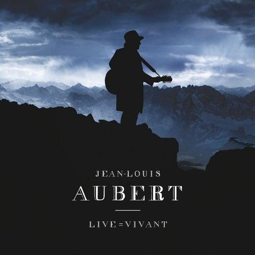 Live = Vivant de Jean-Louis Aubert